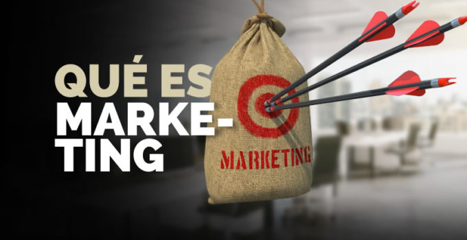 Todo lo que hay que saber sobre marketing